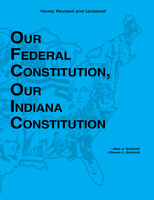 Image Our Federal Constitution, Our Indiana Constitution