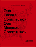 Image Our Federal Constitution, Our Michigan Constitution