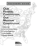 Image Our Federal Constitution, Our Missouri Constitution Teacher Guide
