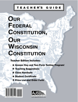Image Our Federal Constitution, Our Wisconsin Constitution Teacher Guide